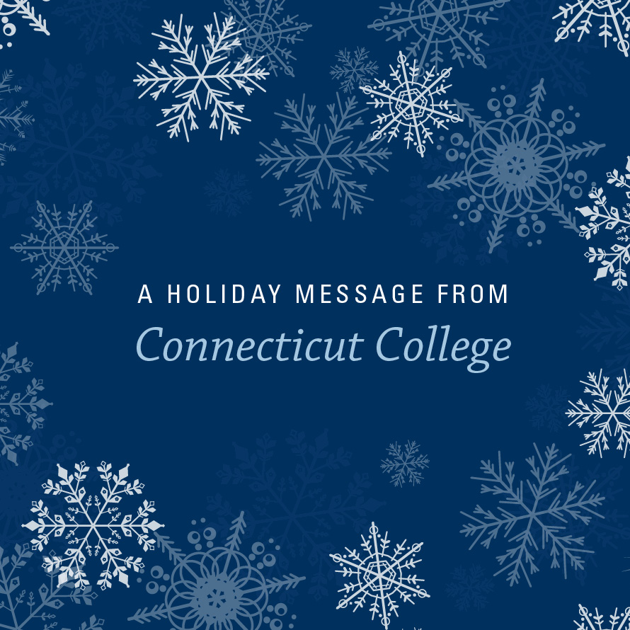 A Holiday Message from Connecticut College
